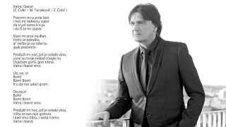 Zdravko Colic - Vatra i barut - (Audio 2013) HD
