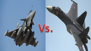 French Dassault Rafale Vs Russian Sukhoi Su-35