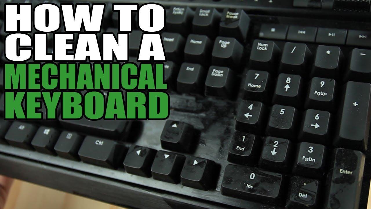 How To Clean A Mechanical Keyboard Youtube