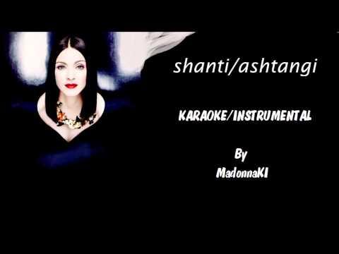 Madonna - Shanti/Ashtangi Karaoke / Instrumental with lyrics on screen