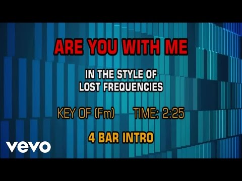Lost Frequencies - Are You With Me (Kararoke)