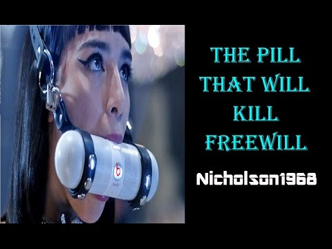 Elites Pill That Will Kill Freewill-Nicholson1968