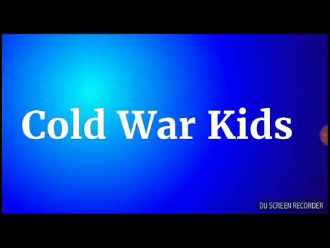 Cold War Kids  Restless lyrics