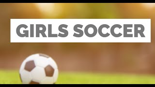 Windsor vs. Conard Girls Varsity Soccer