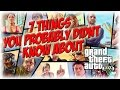 7 Things You Probly didn't know in Gta 5 - May 6 2015