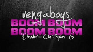 Vengaboys - Boom, Boom, Boom, Boom (Dendix & Christopher G Bootleg)