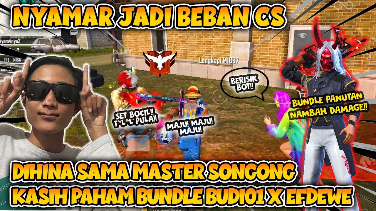 NYAMAR JADI BEBAN CS DI RANK MASTER DIHINA ORANG SONGONG NGAMUK!! AUTO GANTI BUNDLE BUDI01 X EFDEWE