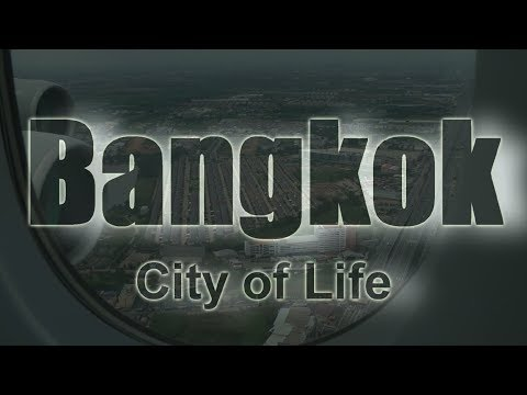 Bangkok City of Life 2015  ( HD1080/60P )