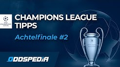 CHAMPIONS LEAGUE TIPPS - ACHTELFINALE 2. Woche mit Real Madrid vs Manchester City