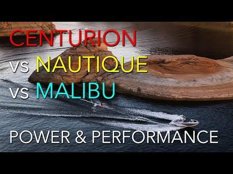 Centurion vs Nautique vs Malibu - Power and Performance