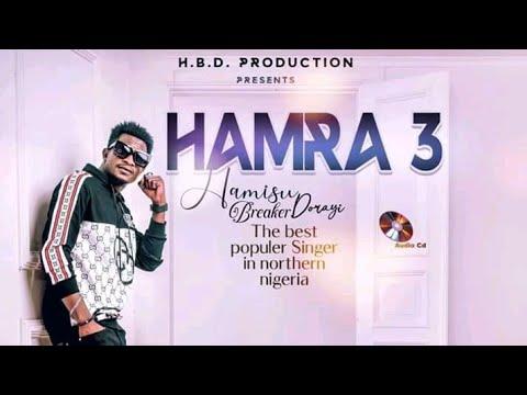 Download Hamisu Breaker Hamrah Kashi ta 3 uku 2021 New Album
