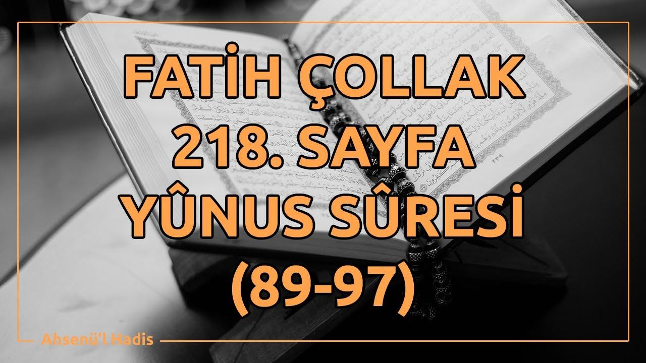 Fatih Çollak - 218.Sayfa - Yûnus Suresi (89-97)