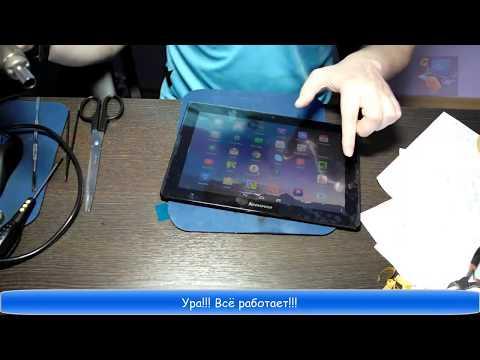 Как заменить сенсорное стекло (тачскрин) на планшете Lenovo A7600 H  Видеоинструкция