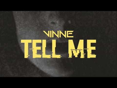 VINNE - Tell Me (Sony Music)