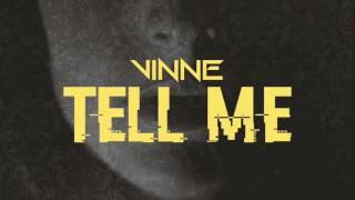 Baixar VINNE - Tell Me (Sony Music)