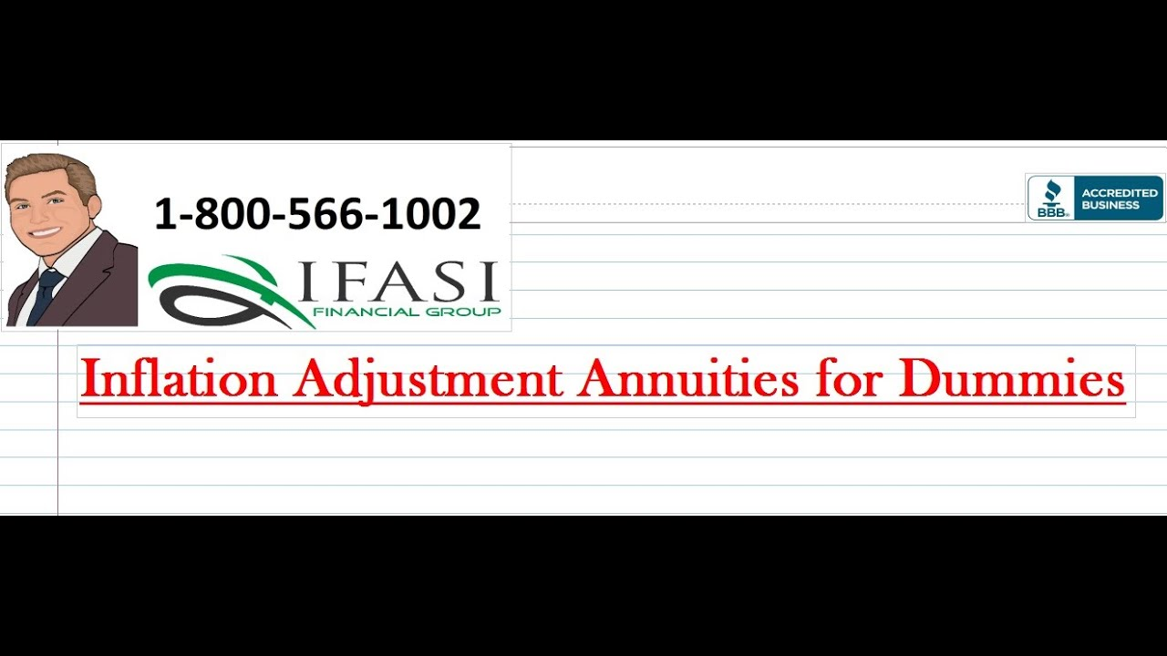 Inflation Adjustment Annuities For Dummies Youtube