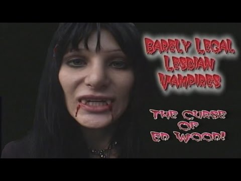 Barely Legal Lesbian Vampires!: The Curse of Ed Wood -- Mr Creepo Presents