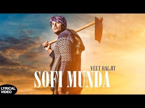 SOFI MUNDA | Veet Baljit | Lyrical Video | Latest Punjabi Song 2018