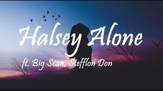 Halsey - Alone ft. Big Sean, Stefflon Don (Lyrics/Lyric Video)