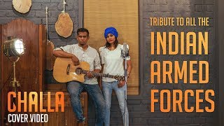 Challa x Cover / Sruti Sharma / URI / Tribute to the Indian Armed Forces