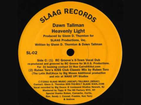 Dawn Tallman - Heavenly Light (Ruben Toro's KISS Club Classic Mix)