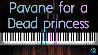 Pavane for a Dead Princess- Ravel (Piano Tutorial)