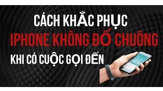 Khắc phục Iphone không đổ chuông khi có cuộc gọi đến?