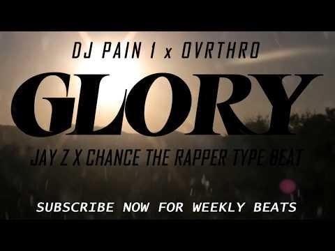 Jay-Z Type Beat 2018 x Chance The Rapper Type Beat 2018 - Glory