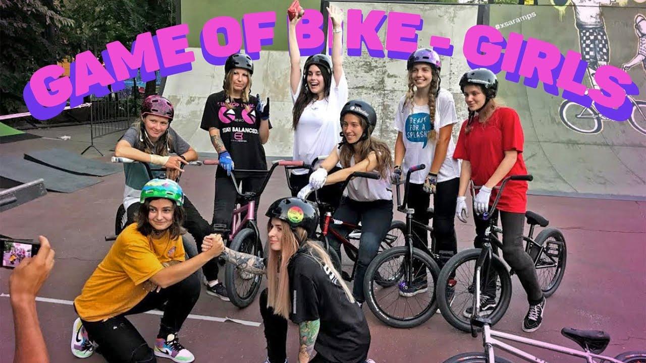 GAME OF BIKE - GIRLS | девушки на бмх