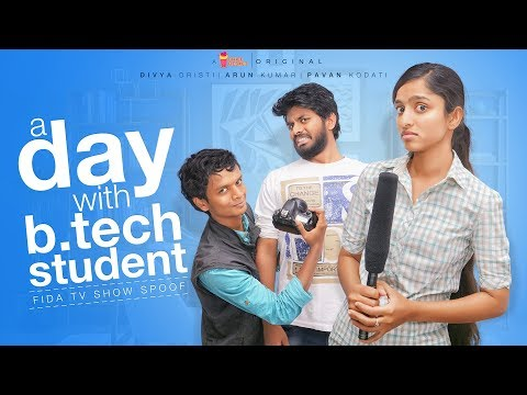 A Day With B.tech Student   Fidaa Spoof   Chai Bisket