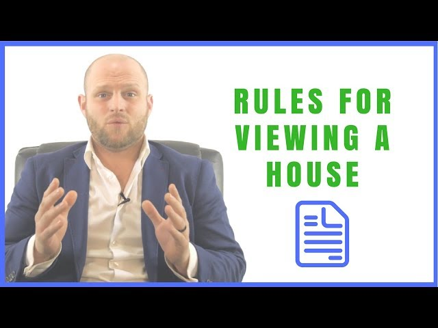 Rules For Viewing A House