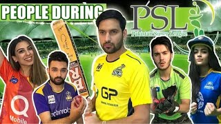 Types Of People During Psl | ZaidAli Vlogs | Shahveer jafry | Sunny jafry