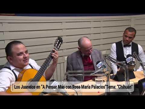 """Los Juanelos en """"A Pensar Más con Rosa María Palacios"""" Tema: """"Chihuán"""""""