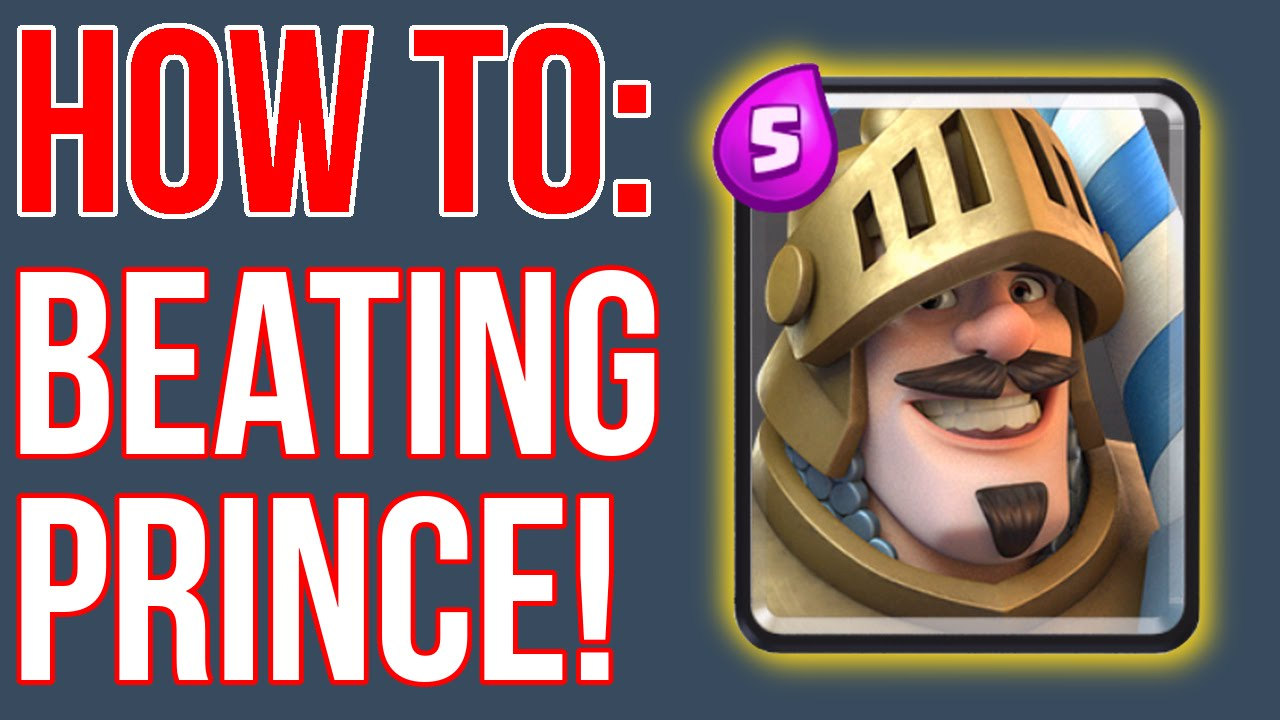 how to support prince clash royale