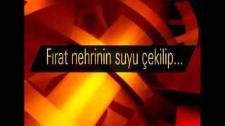 """Hz. Mehdi (as)'ın çıkış alametleri :"""" FIRAT'IN SUYUNUN KESILMESI """""""