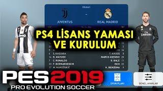 PES 2019 PS4 LİSANS YAMASI VE KURULUMU