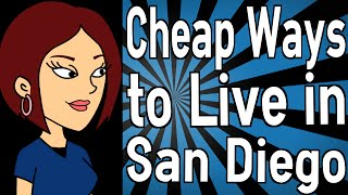 Cheap Ways To Live In San Diego