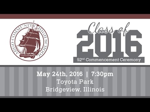 Argo Community High School Commencement Ceremony - Class of 2016