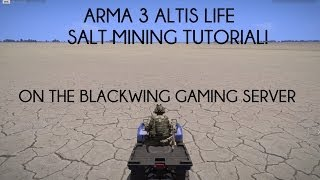 ARMA 3: Altis Life Salt Mining Tutorial! [BWG SERVER]