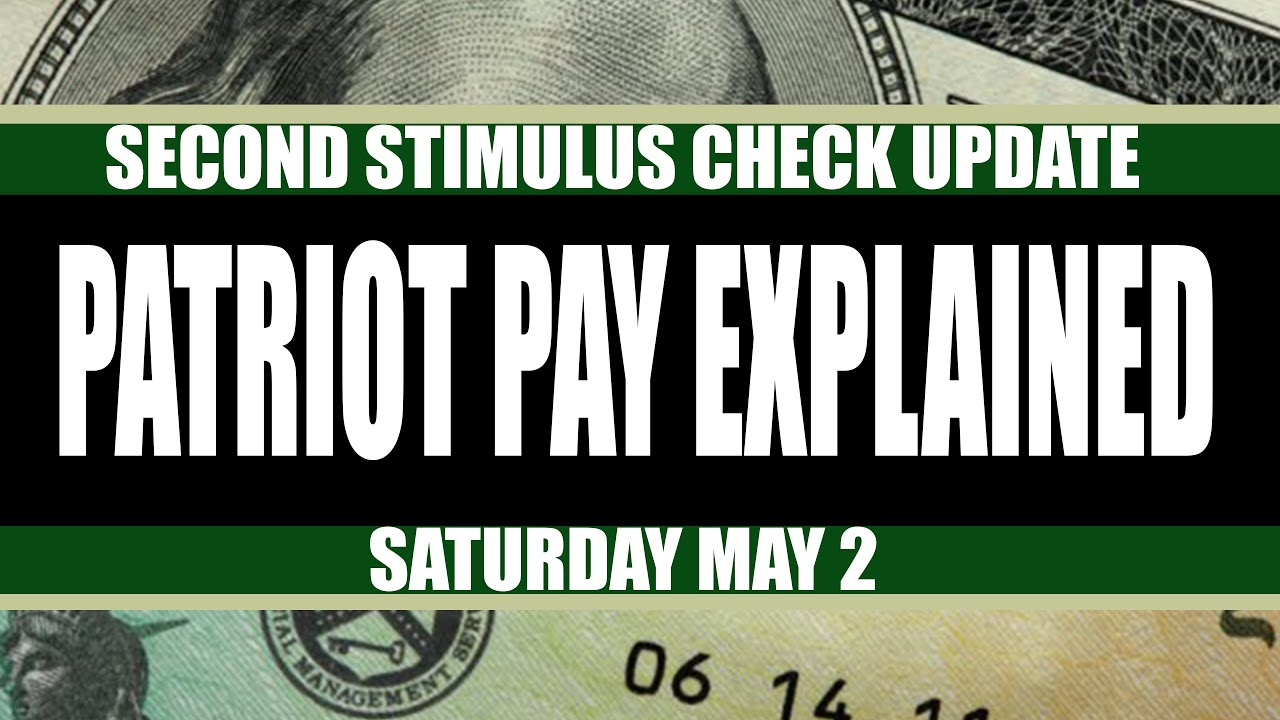 Second Stimulus Check and Stimulus Package UPDATE: Patriot Pay Explained