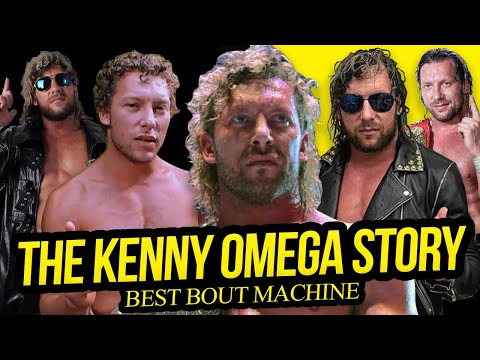 BEST BOUT MACHINE | The Kenny Omega Story (Full Career Documentary)