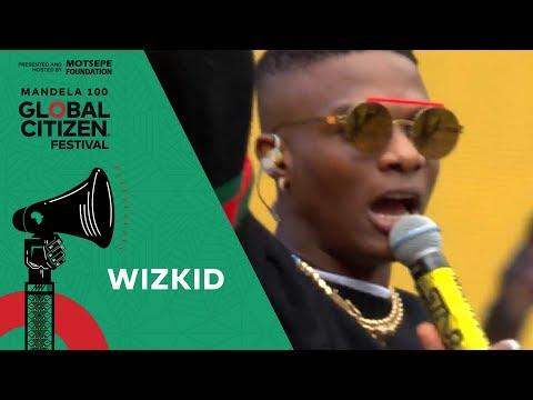 "Wizkid Performs ""Soweto Baby""   Global Citizen Festival: Mandela 100"