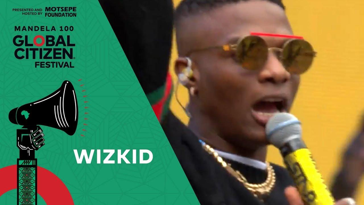 "Wizkid Performs ""Soweto Baby"" | Global Citizen Festival: Mandela 100"