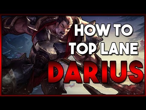 How To: Top Lane Darius Guide | Season 8 League Patch 8.8