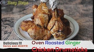 FAST RECIPE How To Cook Oven Roasted Ginger Chicken Drumsticks  Juicy Chicken Recipe