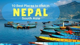 10 Best Places to Visit in Nepal | Tourist Places in Nepal | Nepal Destinations - Tourist Junction