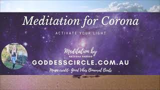 Meditation to help clear fear and flood Corona with light