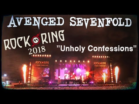 Avenged Sevenfold - Unholy Confessions -  Rock Am Ring 2018