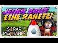 JEDER BAUT EINE RAKETE - SCRAP MECHANIC - Let's Play Scrap Mechanic - Dhalucard