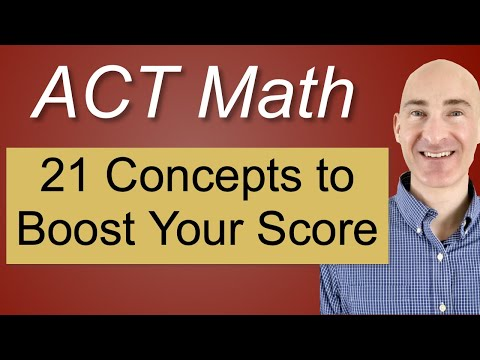 ACT Math 21 Concepts to Boost Your Score